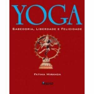 livro-yoga-sabedoria-liberdade-felicidade-yogateria
