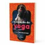 Livro - O Coração do Yoga