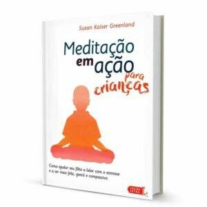 Livro - Meditação em Ação para Crianças 13
