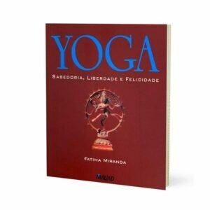 Livro - Yoga - Sabedoria, Liberdade e Felicidade 9