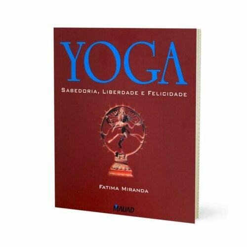Livro - Yoga - Sabedoria, Liberdade e Felicidade