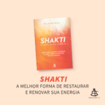 Livro - Shakti - O Poder da Sua Essência