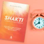 Livro Shakti: O Poder da Sua Essência