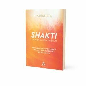 Livro Shakti: O Poder da Sua Essência 1