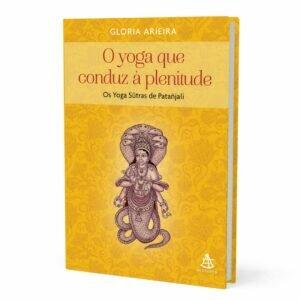Livro - O Yoga que conduz à plenitude - Os Yoga Sutras de Patanjali 12