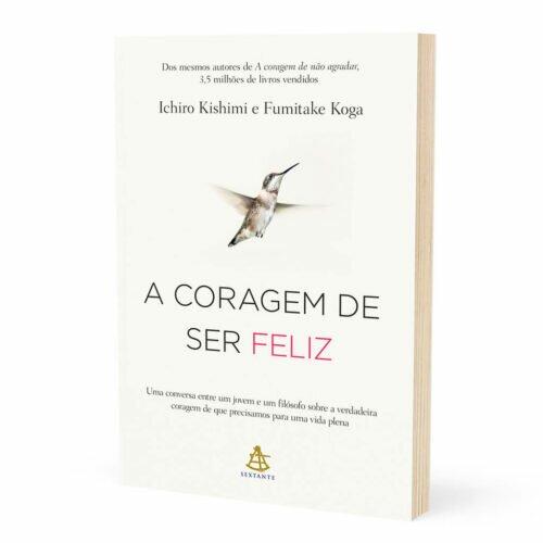 Livro - A coragem de ser feliz