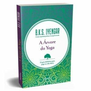 Livro - Árvore do yoga - O guia definitivo para yoga na vida diaria 1
